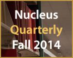 Nucleus Quarterly Fall 2014