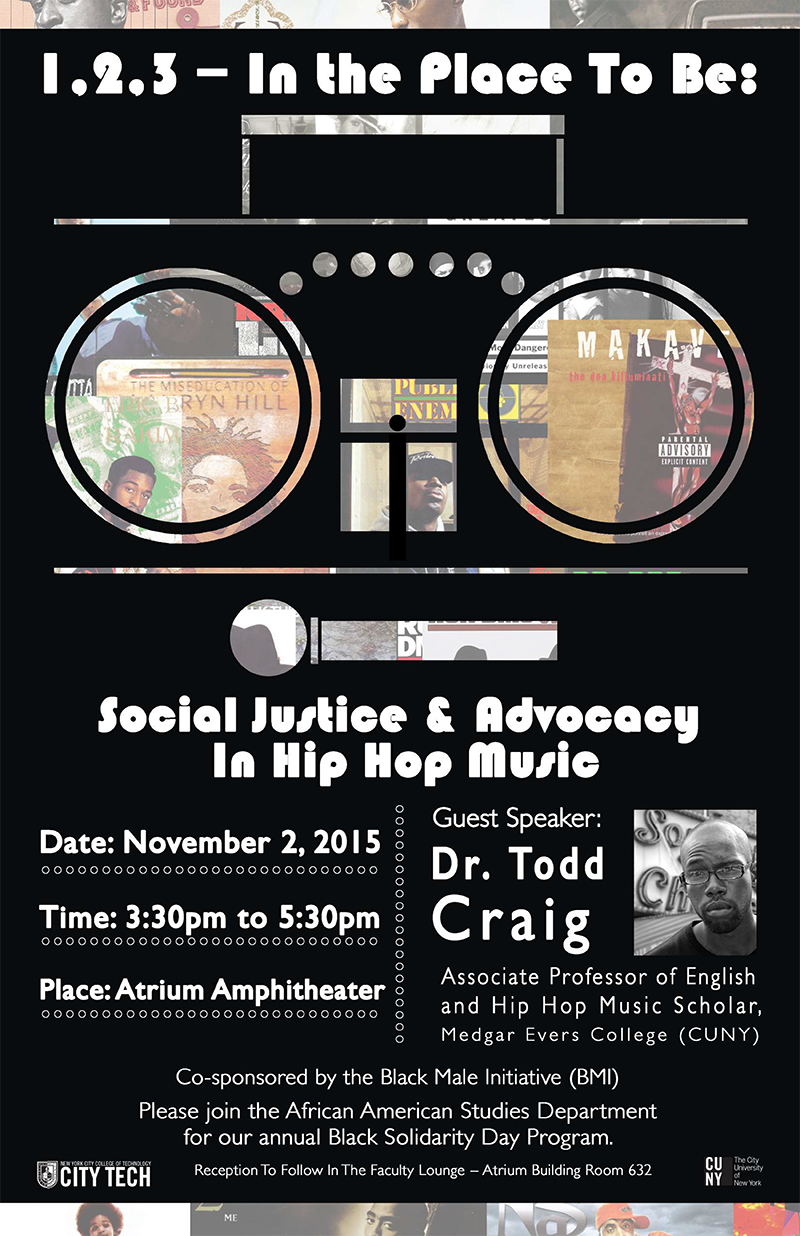 African American Studies Department presents Black Solidarity Day: 1, 2, 3 - In the Place to Be: Social Justice and Advocacy in Hip Hop Music 2