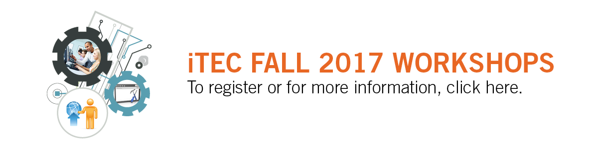 iTEC Fall 2017 Workshop Dates